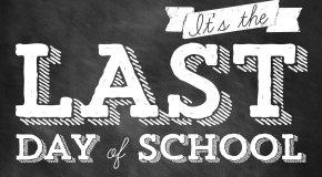 Last Day of School, 1:00 dismissal for grades 1-6